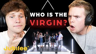 Can We Spot Who The VIRGIN Is? - Jubilee React