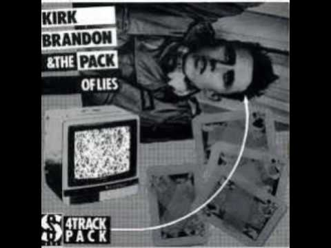 Kirk Brandon & The Pack Of Lies- BRAVE NEW SOLDIERS EP