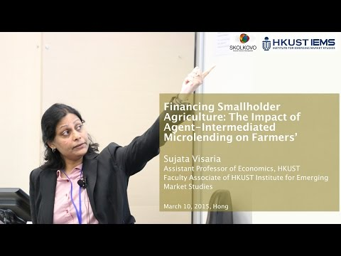 Sujata Visaria: Financing Smaller Agriculture