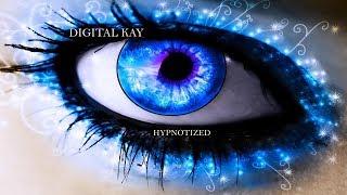 Digital Kay - Hypnotized [Official]