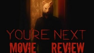 You're Next - Movie Review By Chris Stuckmann