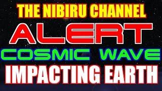 ***ALERT***COSMIC WAVES OF ENERGY IMPACTING EARTH...NOW!