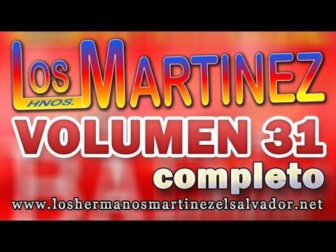 Los Hermanos Martinez de El Salvador Volumen 31 Completo