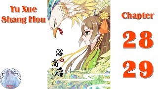 Yu Xue Shang Hou - Chapter 28 - 29