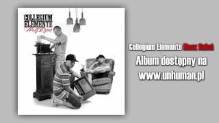 01. Collegium Elemente - Historie | skrecz Dj Sab, bit Kamilson