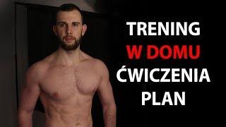 TRENING W DOMU BEZ SPRZĘTU ( Plan i ćwiczenia - Jak trenować w domu )
