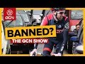 Should Cyclists Be Banned From Dangerous Roads? | The GCN Show Ep. 284