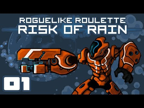 Let's Play Risk of Rain [Roguelike Roulette] - PC Gameplay Part 1 - Cooking Up Some Alien Horrors!