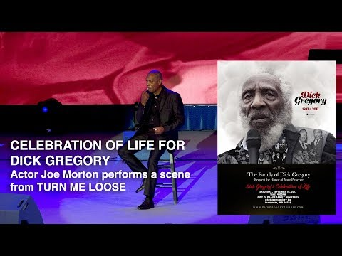 Dick Gregory Celebration of Life | Joe Morton (Turn Me Loose) HD