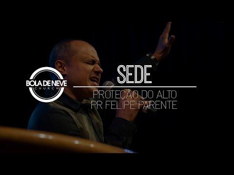 Bola de Neve Sede - 'Proteção do alto' - Pr Felipe Parente