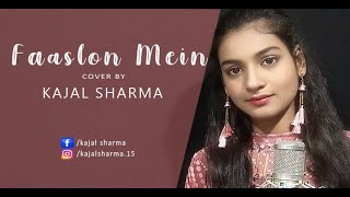 Faaslon Mein FEMALE VERSION by Kajal Sharma | Baaghi 3 | Sachet-Parampara | Tiger Shroff, Shraddha K