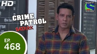 Crime Patrol - क्राइम पेट्रोल सतर्क - The Missing Man - Part 2 - Episode 468 - 7th February 2015