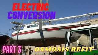 Sailing Electric Sailboat Osmosis Refit Part 3