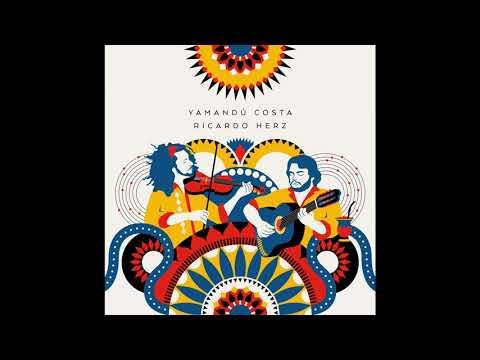 Yamandu & Herz - Álbum completo