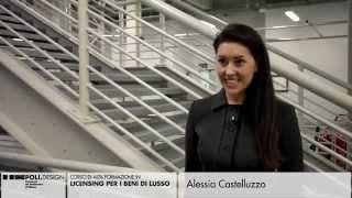 [Licensing per i Beni di Lusso] Testimonianze degli Studenti - Alessia Castelluzzo