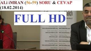 ALi iMRAN (56-59) SORU & CEVAP  (18.02.2014)