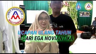 Ucapan ulang tahun dari Ega Noviantika buat keluarga multimedia (SMK AUTO MATSUDA)