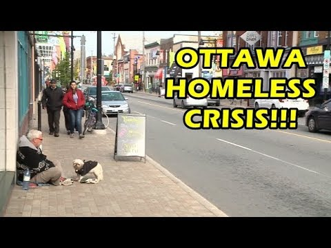 REALLY - Ottawa Has A Homeless Crisis!!!