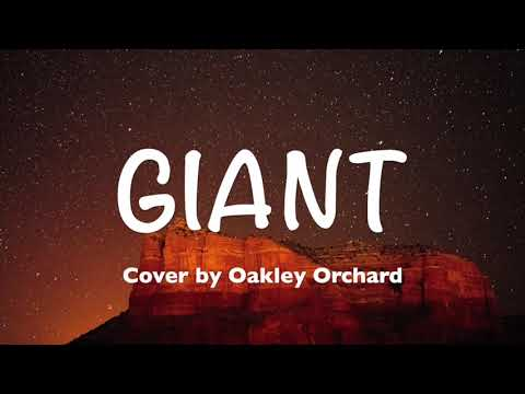Calvin Harris, Rag'n'Bone Man - Giant (Lyrics, Cover by Oakley Orchard) Mp3