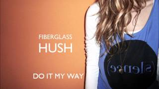 Watch Fiberglass Do It My Way video