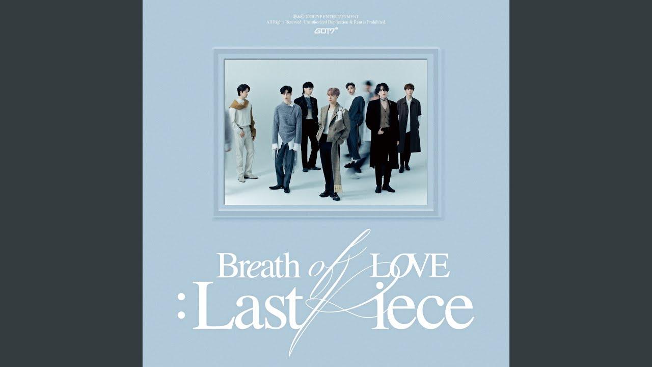 Arti Lirik dan Terjemahan Lagu GOT7 - Last Piece