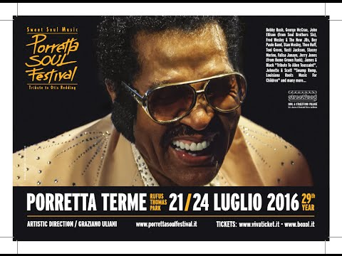 Porretta Soul Festival 2016 - Sabato 23 luglio