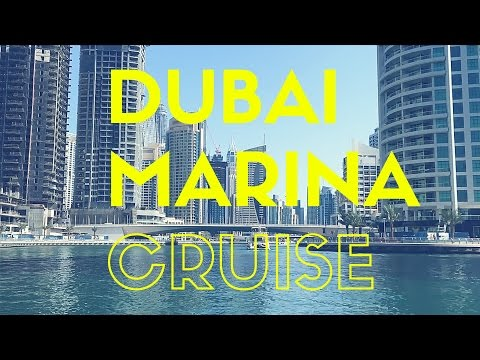 Dubai Travel Guide ( Dubai Marina Cruise)