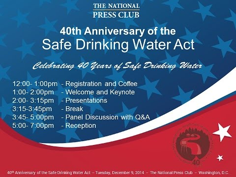 40th Anniversary of the Safe Drinking Water Act (SDWA)