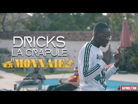 Dricks La Crapule - Monnaie I Daymolition