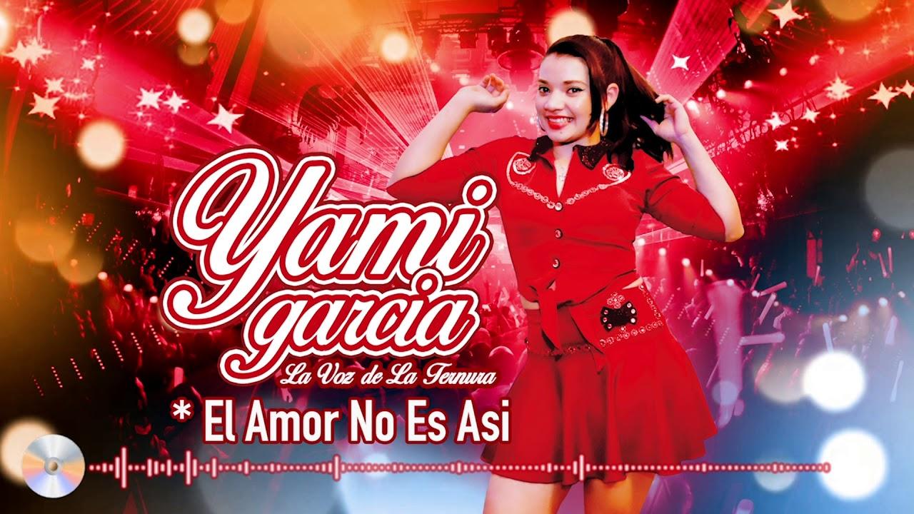 Yami Gracia -  (Cover) El Amor No Es Asi!  Músic