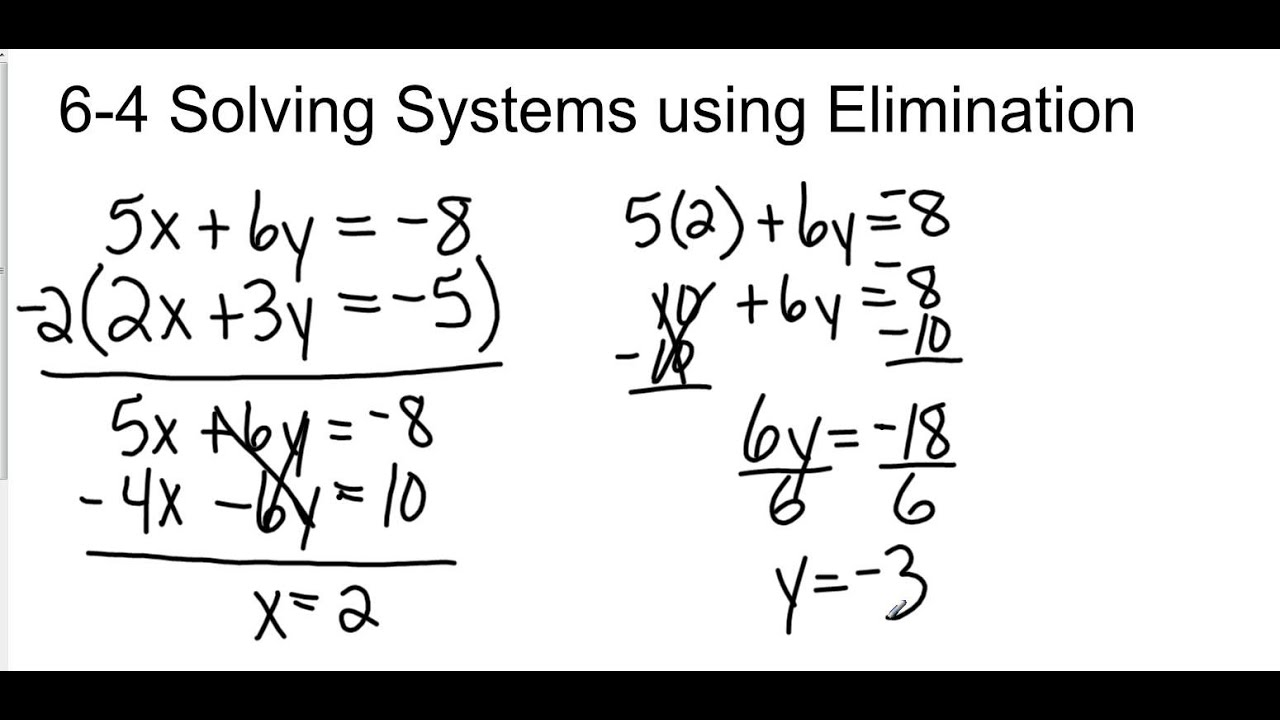 Solving Systems Of Equations By Elimination Multiplication