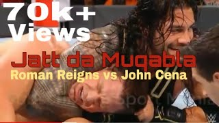 Jatt da muqabla Sidhu Moose wala ft Roman Reigns vs john ceena