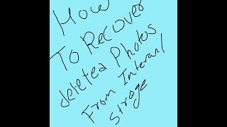How to recover photos for internal storage from Android 📱 phone