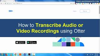 How to Automatically Transcribe Audio or Video Recordings using Otter