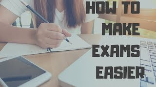 How to make the exam easier DURING the exam!