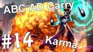 ABC AD Carry #14 - Karma (League of Legends)