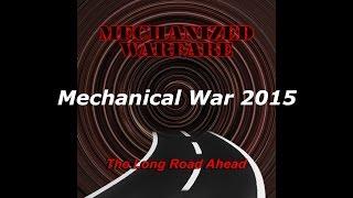Mechanized Warfare - Mechanical War 2015