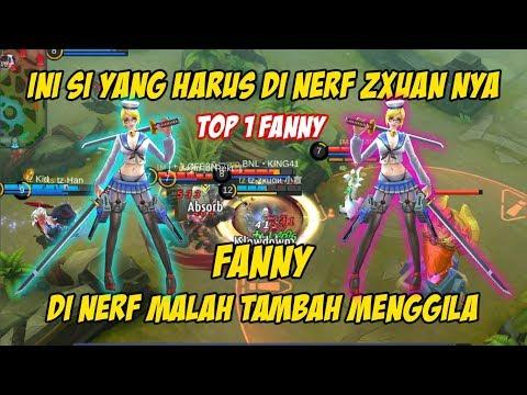 ZXUAN Perlu di Nerf !!! Kalo Fanny nya Yang di Nerf Malah Semakin Menggila - Fanny No 1 Di Dunia