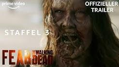 Fear The Walking Dead | Staffel 3 | Offizieller Trailer | Prime Video DE