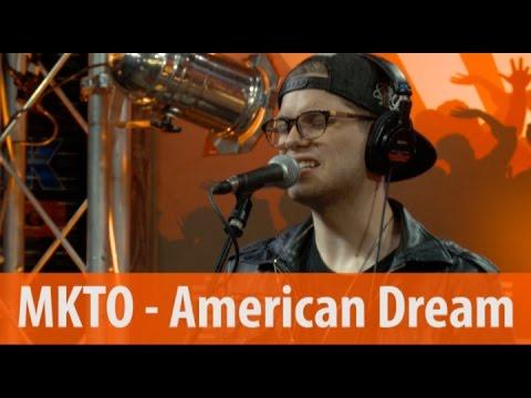 MKTO - American Dream