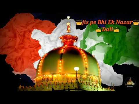 Bharat Ka Baccha Baccha Mere Khwaja Ke Tukdo Me Palta Hai WhatsApp Status❤️