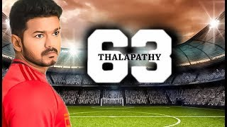 MASSIVE : Thalapathy 63 Official Update
