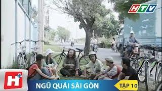 Ngũ quái Sài Gòn tập 10