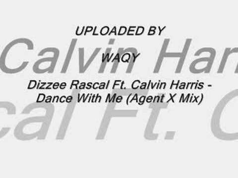 Dizzee Rascal Ft. Calvin Harris - Dance With Me (Agent X Mix
