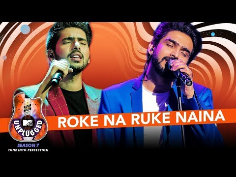 Roke Na Ruke Naina Unplugged  Amaal Mallik & Armaan Malik  MTV Unplugged Season 7  TSeries