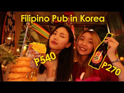 TAGAY! 🌴🇵🇭 Filipino Pub in Korea 🇰🇷