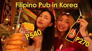 TAGAY! 🌴🇵🇭 Filipino Pub in Korea 🇰🇷