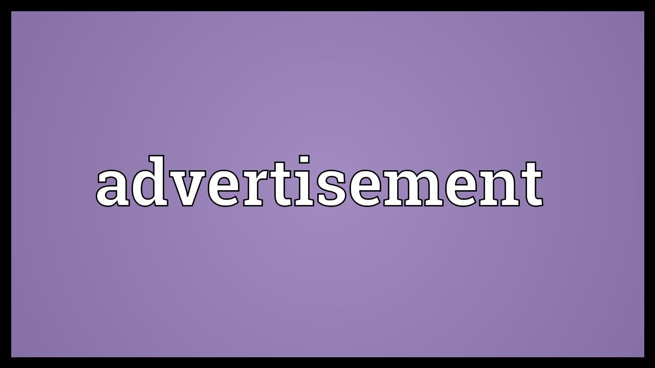 Advertisement Meaning