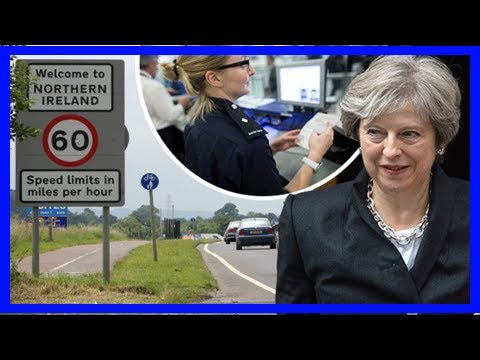 Breaking News | Completely open irish border is not possible - customs officials reject brexit plan