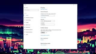 Tips on Windows 10 Display Settings